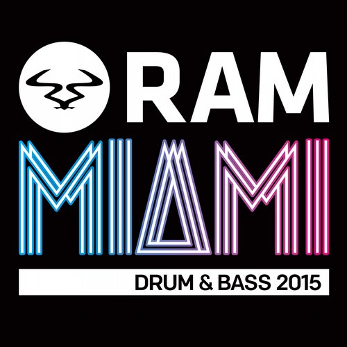 RAM Miami Drum & Bass 2015 Album