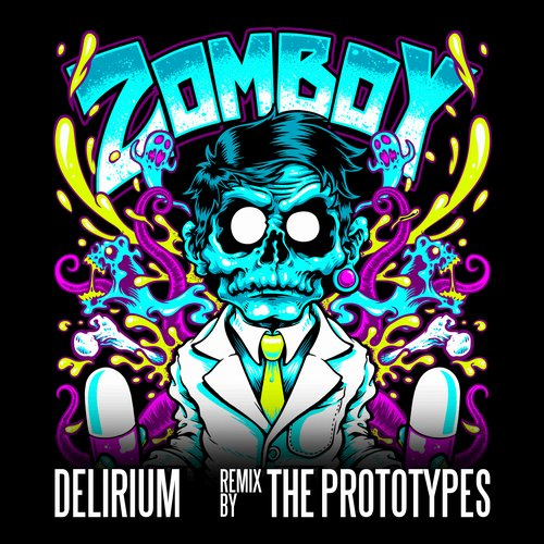 Album Art - Delirium (The Prototypes Remix)