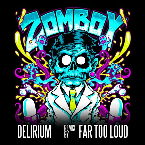 Album Art - Delirium (Far Too Loud Remix)