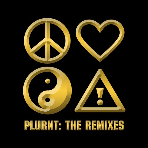 PLURNT: The Remixes Album
