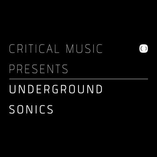 Album Art - Critical Music Presents : Underground Sonics