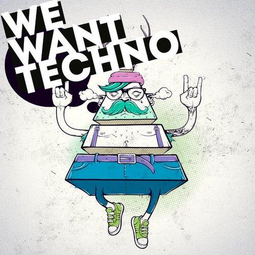We Want Techno Album Art