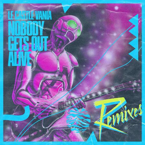 Album Art - Nobody Gets Out Alive Remixes