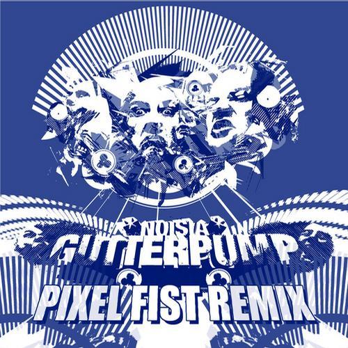 Album Art - Gutterpump - Pixel Fist Remix