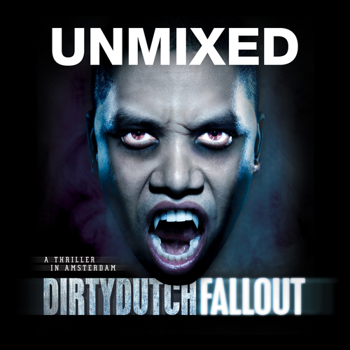 Album Art - Dirty Dutch Fallout - Unmixed DJ Version