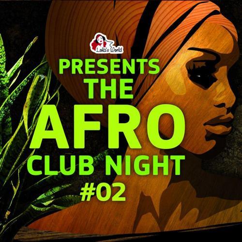 Album Art - The Afro Club Night Vol. 2