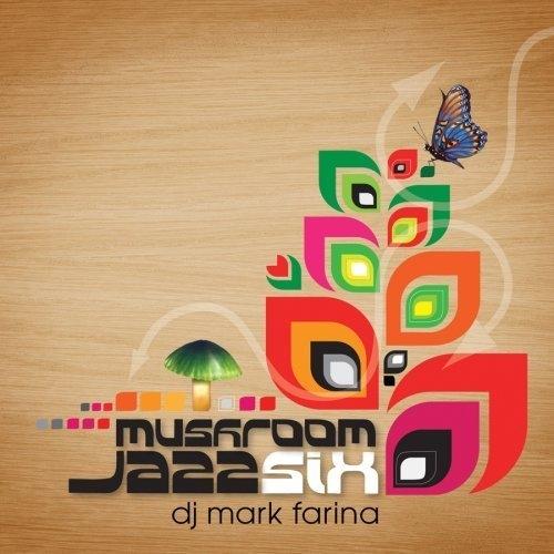 Album Art - Mushroom Jazz Volume 6