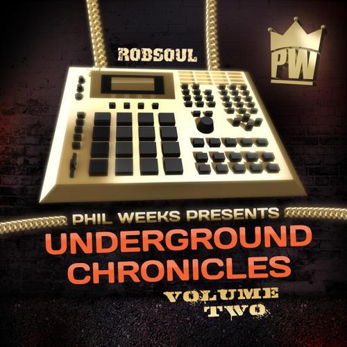 Album Art - Phil Weeks Presents Underground Chronicles Volume 2