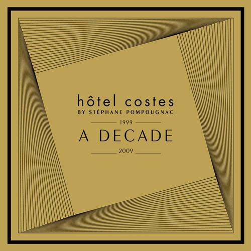 Album Art - Hotel Costes A Decade by Stephane Pompougnac