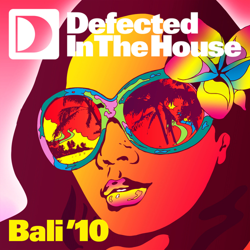 Album Art - Defected In The House Bali '10