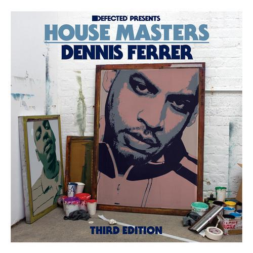 Album Art - Defected presents House Masters - Dennis Ferrer (Third Edition)