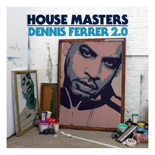 Album Art - House Masters: Dennis Ferrer 2.0
