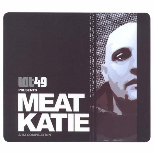 Album Art - Lot 49 Presents: Meat Katie