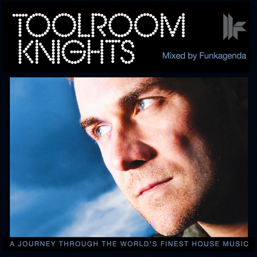 Album Art - Toolroom Knights Mixed By Funkagenda