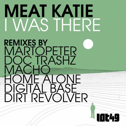 Album Art - Meat Katie 'I Was There' Remixes