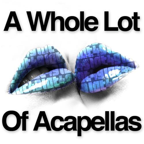 Album Art - A Whole Lot Of Acapellas