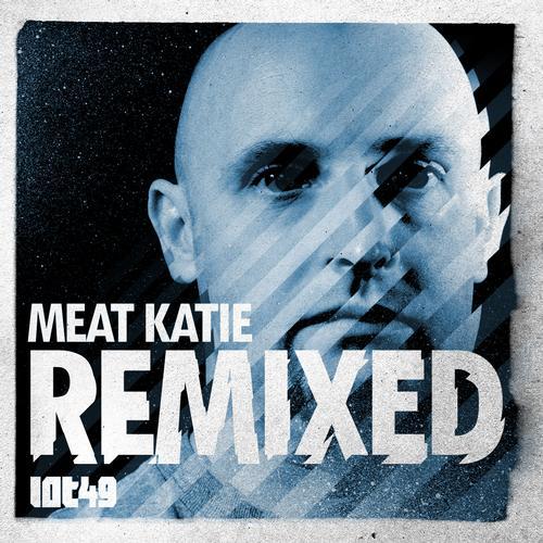Album Art - Meat Katie 'Remixed'