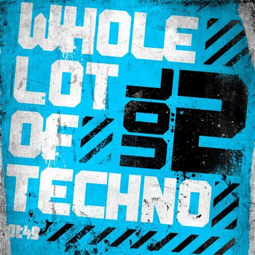 Album Art - A Whole Lot Of Techno Volume 2