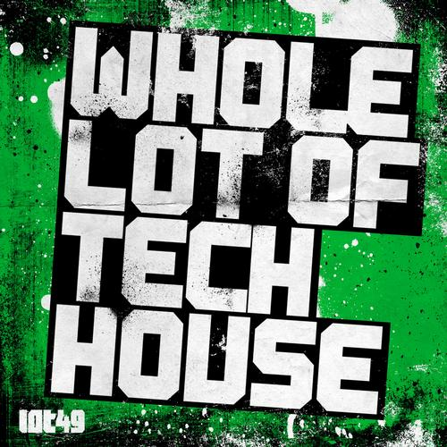Album Art - Whole Lot Of Tech House V1