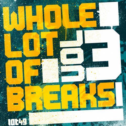 Album Art - Whole Lot Of Breaks Vol 3