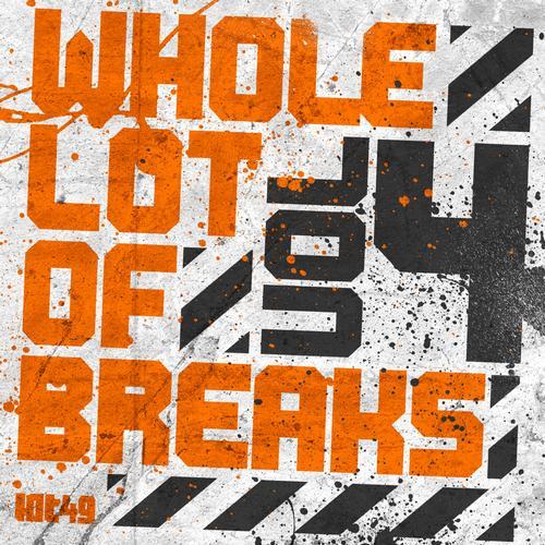 Album Art - Whole Lot Of Breaks Vol 4