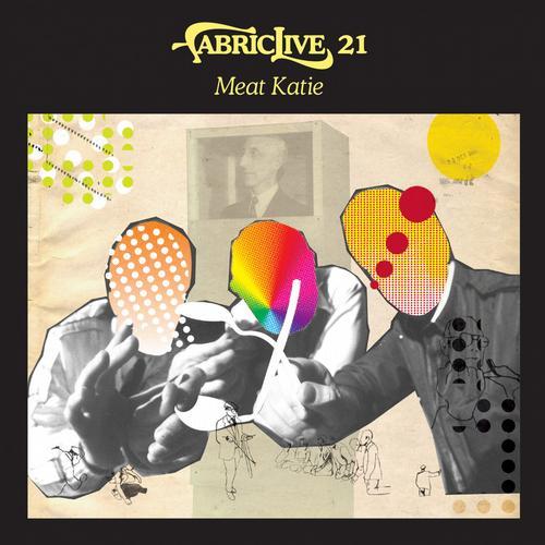 Album Art - Fabriclive 21: Meat Katie
