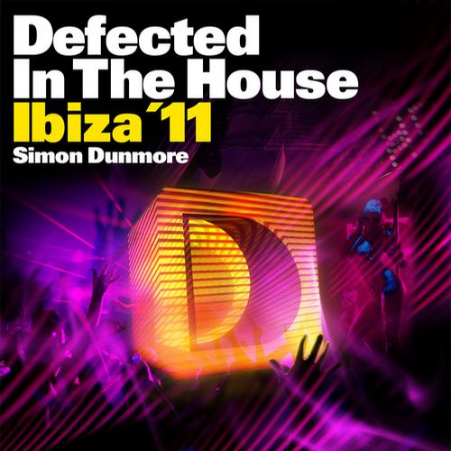 Album Art - Defected In The House Ibiza '11 Mixed by Simon Dunmore