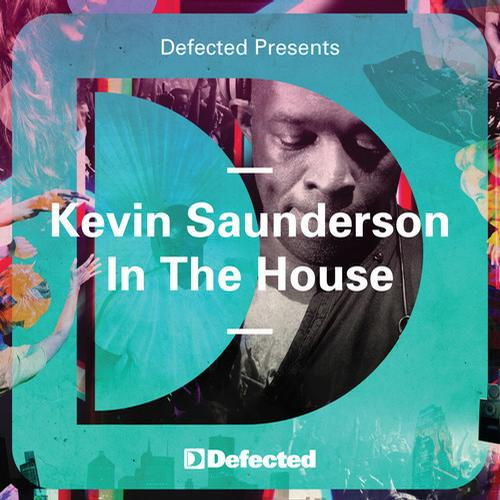 Album Art - Defected Presents Kevin Saunderson In The House