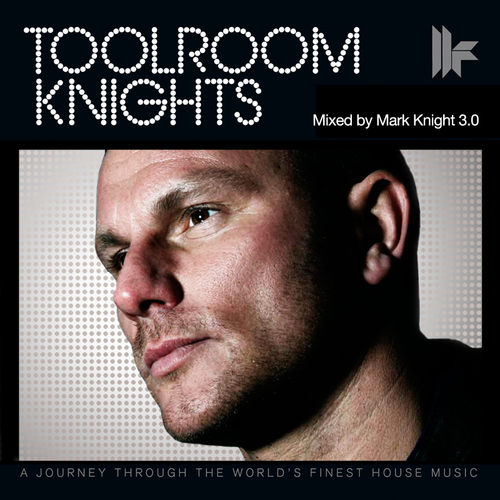 Album Art - Toolroom Knights Mixed By Mark Knight 3.0