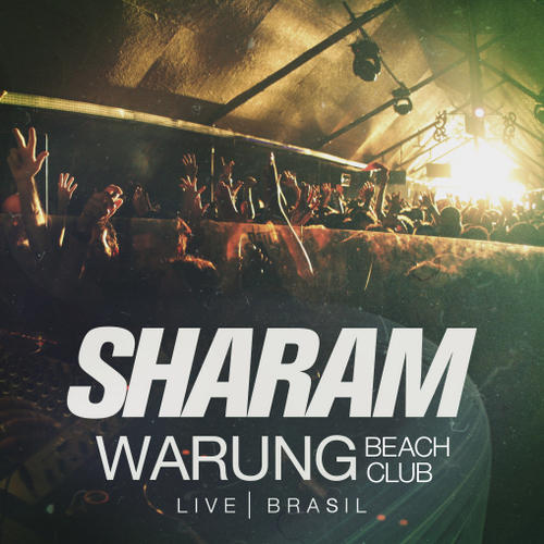 Album Art - Sharam Live At Warung Beach Brasil