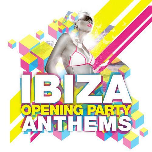Album Art - Ibiza Opening Party Anthems