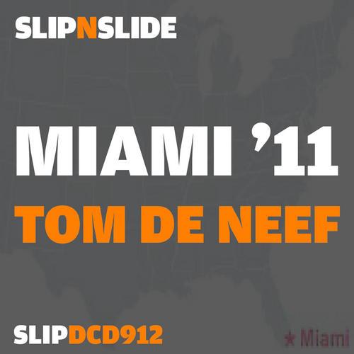 Album Art - Slip N Slide Miami '11: Tom De Neef