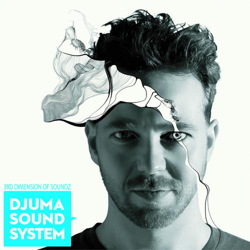 Album Art - Djuma Soundsystem Presents The 3rd Dimension of Soundz