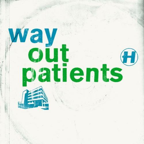Album Art - Way Out Patients Bundle
