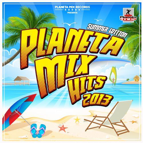 Planeta Mix Hits 2013. Summer Edition. Album Art