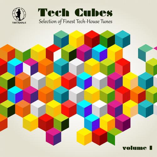 Album Art - Tech Cubes, Vol. 1 - Selection of Finest Tech-House Tunes!