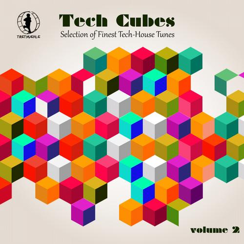 Album Art - Tech Cubes, Vol. 2 - Selection of Finest Tech-House Tunes!