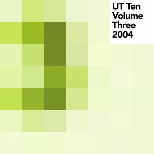 Album Art - UT Ten, Vol. 3 (2004)