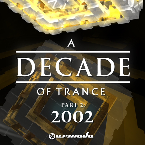 Album Art - A Decade Of Trance - 2002 Part 2