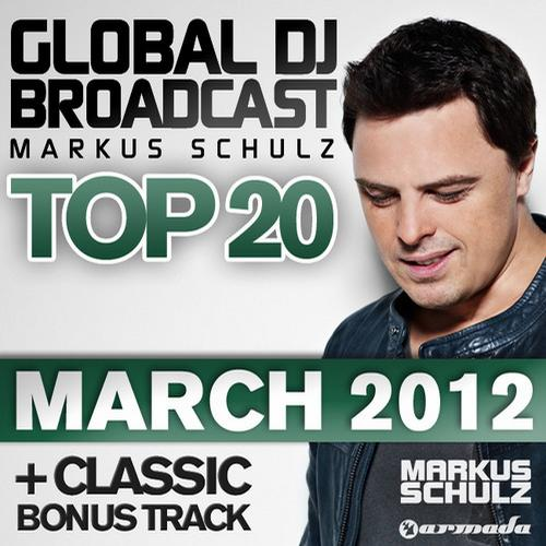 Album Art - Global DJ Broadcast Top 20 - March 2012 - Including Classic Bonus Track