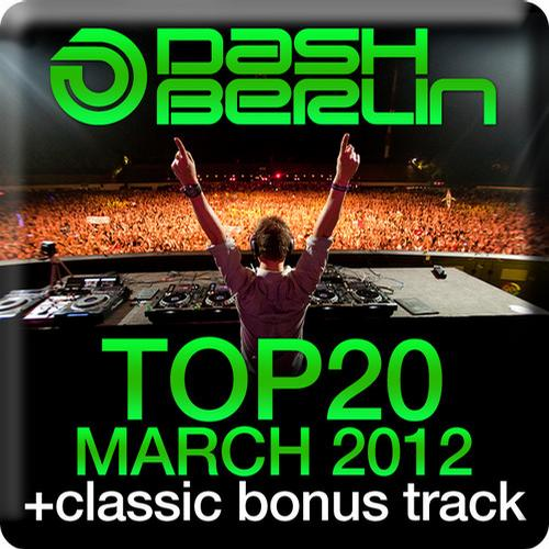 Album Art - Dash Berlin Top 20 - March 2012 - Including Classic Bonus Track