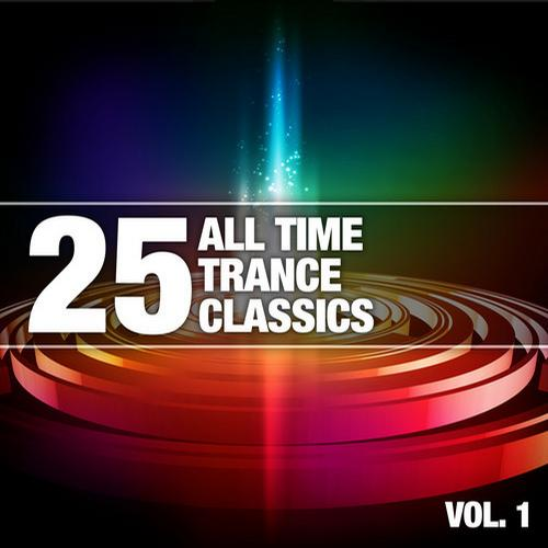 Album Art - 25 All Time Trance Classics, Vol. 1