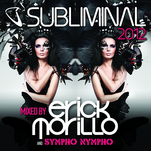 Album Art - Subliminal 2012 Mixed By Erick Morillo And SYMPHO NYMPHO (DJ Edition_Unmixed)