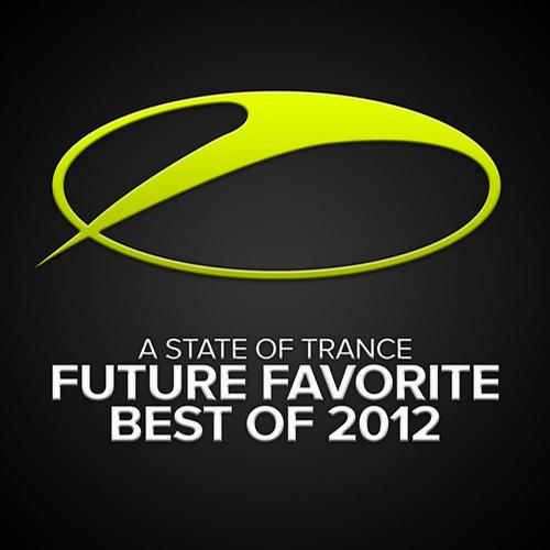 Album Art - A State Of Trance - Future Favorite Best Of 2012