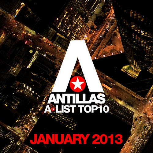 Album Art - Antillas A-List Top 10 - January 2013 - Including Classic Bonus Track