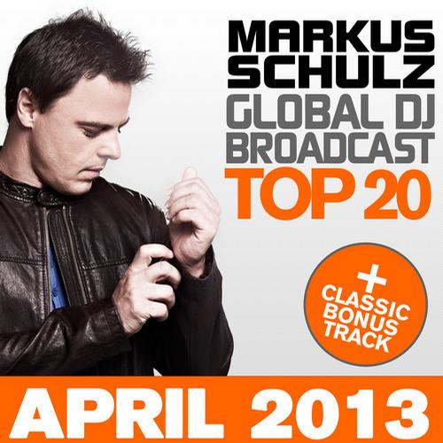 Album Art - Global DJ Broadcast Top 20 - April 2013 - Including Classic Bonus Track
