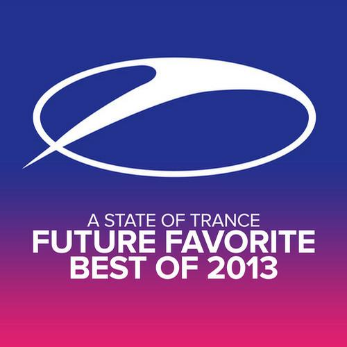 Album Art - A State Of Trance - Future Favorite Best Of 2013