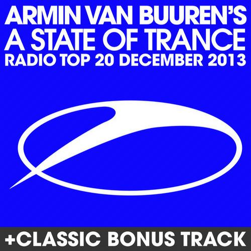 Album Art - A State Of Trance Radio Top 20 - December 2013 (Including Classic Bonus Track)