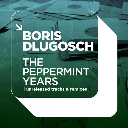 Album Art - The Peppermint Years | Unreleased Tracks & Remixes |