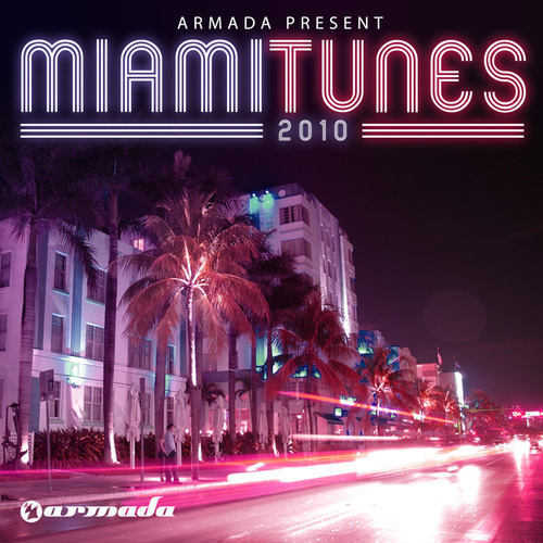 Album Art - Miami Tunes 2010 - Armada Presents